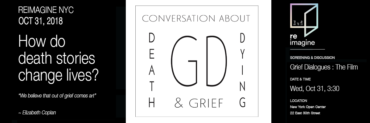 Grief Dialogues | The Play |ReImagineNYC Oct 31, 2018